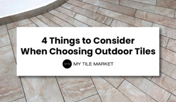 4 Things to Consider When Choosing Outdoor Tiles