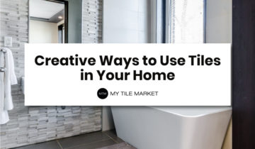 Creative Ways to Use Tiles in Your Home